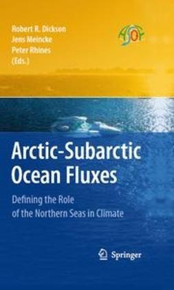 Dickson, Robert R. - Arctic–Subarctic Ocean Fluxes, ebook