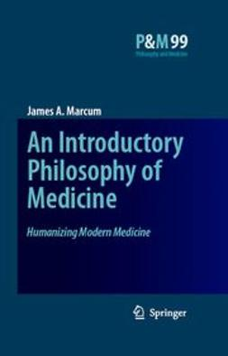 Marcum, James A. - Humanizing Modern Medicine, ebook