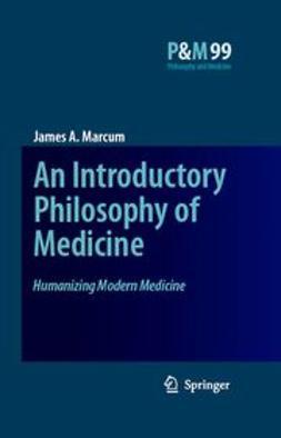 Marcum, James A. - Humanizing Modern Medicine, e-bok