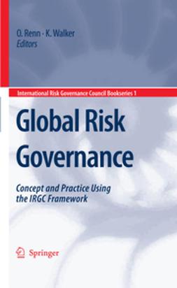 Renn, Ortwin - Global Risk Governance, e-bok