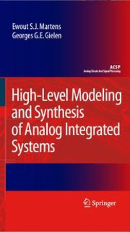 Gielen, Georges G. E. - High-Level Modeling and Synthesis of Analog Integrated Systems, ebook