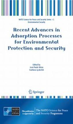 Lyubchik, Svetlana - Recent Advances in Adsorption Processes for Environmental Protection and Security, ebook