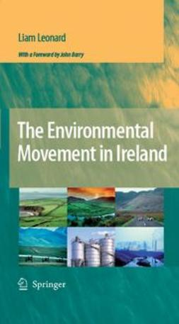 Leonard, Liam - The Environmental Movement in Ireland, e-kirja