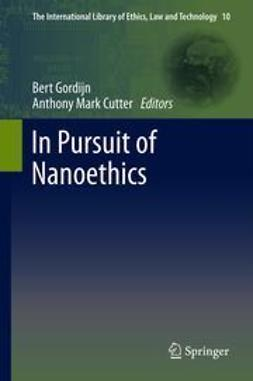 Gordijn, Bert - In Pursuit of Nanoethics, ebook