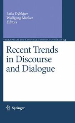 Dybkjær, Laila - Recent Trends in Discourse and Dialogue, ebook