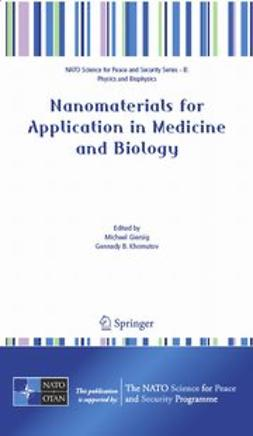 Giersig, Michael - Nanomaterials for Application in Medicine and Biology, ebook