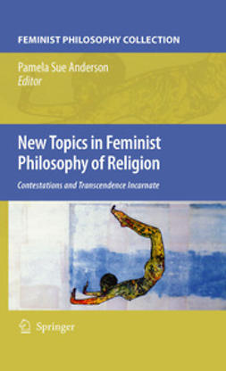 Anderson, Pamela Sue - New Topics in Feminist Philosophy of Religion, ebook