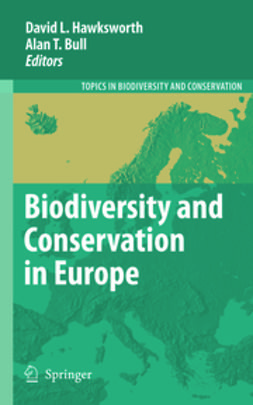 Bull, Alan T. - Biodiversity and Conservation in Europe, e-bok