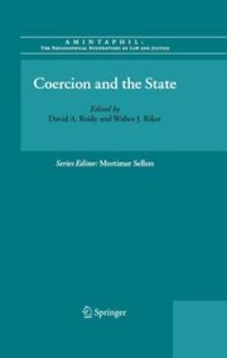 Reidy, David A. - Coercion and the State, e-kirja