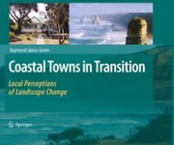 Green, Raymond James - Coastal Towns in Transition: Local Perceptions of Landscape Change, ebook