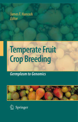 Hancock, James F. - Temperate Fruit Crop Breeding, ebook