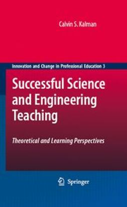 Kalman, Calvin S. - Successful Science and Engineering Teaching, ebook