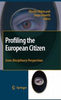 Gutwirth, Serge - Profiling the European Citizen, ebook