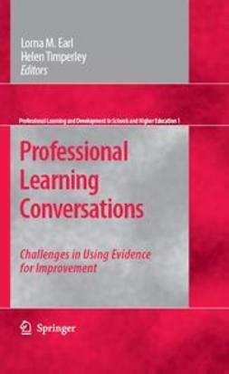 Earl, Lorna M. - Professional Learning Conversations: Challenges in Using Evidence for Improvement, ebook