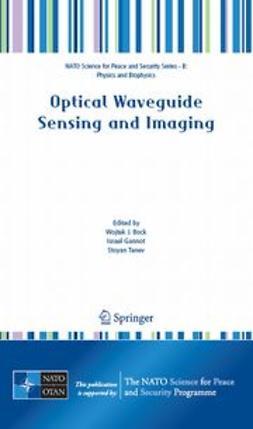 Bock, Wojtek J. - Optical Waveguide Sensing and Imaging, e-bok