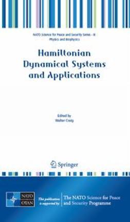 Craig, Walter - Hamiltonian Dynamical Systems and Applications, e-kirja