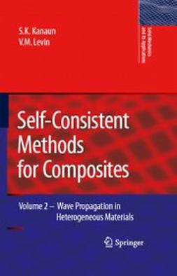 Kanaun, S. K. - Self-Consistent Methods for Composites, ebook