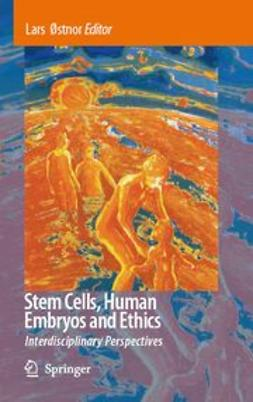 Østnor, Lars - Stem Cells, Human Embryos and Ethics, e-bok