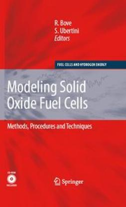 Bove, Roberto - Modeling Solid Oxide Fuel Cells, ebook
