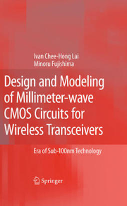 Fujishima, Minoru - Design and Modeling of Millimeter-Wave CMOS Circuits for Wireless Transceivers, ebook