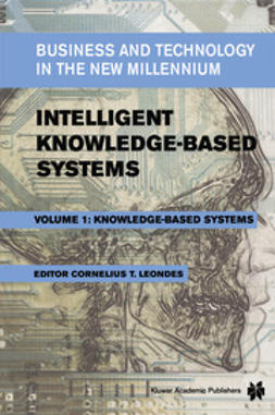 Leondes, Cornelius T. - Intelligent Knowledge-Based Systems, e-bok