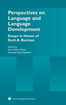 Ravid, Dorit Diskin - Perspectives on Language and Language Development, ebook