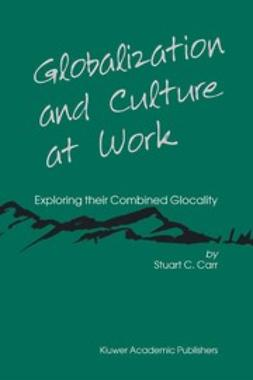 Carr, Stuart C. - Globalization and Culture at Work, ebook
