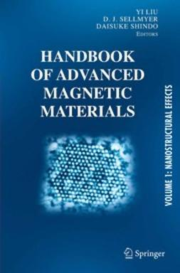 Liu, Yi - Handbook of Advanced Magnetic Materials, e-bok