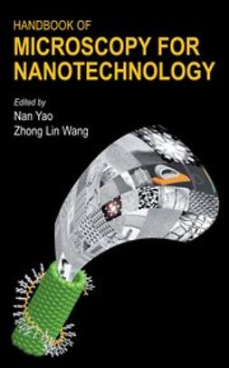 Wang, Zhong Lin - Handbook of Microscopy for Nanotechnology, ebook