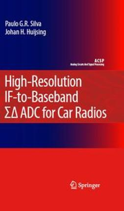 Huijsing, Johan H. - High-Resolution If-To-Baseband ΣΔ Adc For Car Radios, e-bok