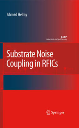 Helmy, Ahmed - Substrate Noise Coupling in RFICs, ebook