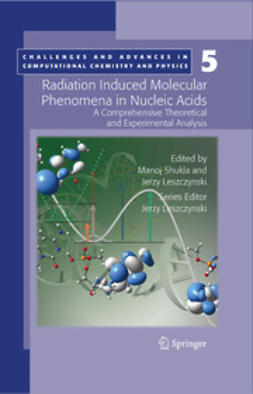 Leszczynski, Jerzy - Radiation Induced Molecular Phenomena in Nucleic Acids, e-bok