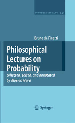 Finetti, Bruno de - Philosophical Lectures on Probability, e-kirja