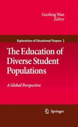 Wan, Guofang - The Education of Diverse Student Populations, ebook