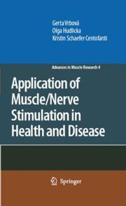 Centofanti, Kristin Schaefer - Application of Muscle/Nerve Stimulation in Health and Disease, ebook