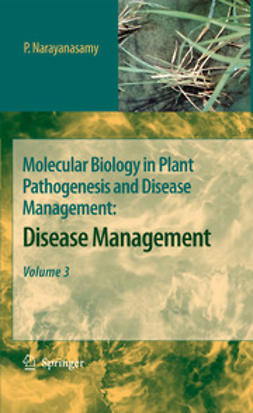 Narayanasamy, P. - Molecular Biology in Plant Pathogenesis and Disease Management, ebook