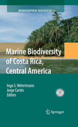 Wehrtmann, Ingo S. - Marine Biodiversity of Costa Rica, Central America, ebook
