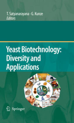 Satyanarayana, T. - Yeast Biotechnology: Diversity and Applications, ebook