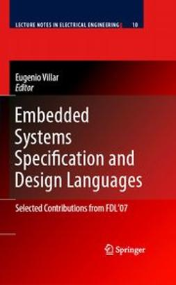 Villar, Eugenio - Embedded Systems Specification and Design Languages, e-bok