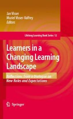 Visser, Jan - Learners in a Changing Learning Landscape, ebook