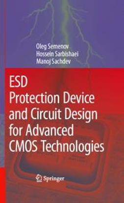 Sachdev, Manoj - ESD Protection Device and Circuit Design for Advanced CMOS Technologies, e-kirja