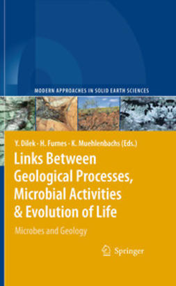 Dilek, Yildirim - Links Between Geological Processes, Microbial Activities&Evolution of Life, ebook