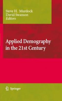 Murdock, Steve H. - Applied Demography in the 21st Century, e-bok