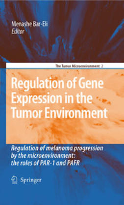 Bar-Eli, Menashe - Regulation of Gene Expression in the Tumor Environment, ebook