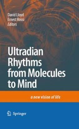 Lloyd, David - Ultradian Rhythms from Molecules to Mind, ebook