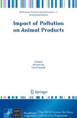 Faye, Bernard - Impact of Pollution on Animal Products, e-bok