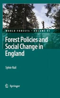Nail, Sylvie - Forest Policies and Social Change in England, ebook