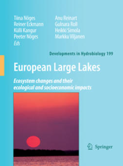 Eckmann, Reiner - European Large Lakes Ecosystem changes and their ecological and socioeconomic impacts, ebook