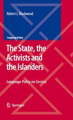 Blackwood, Robert J. - The State, the Activists and the Islanders, ebook