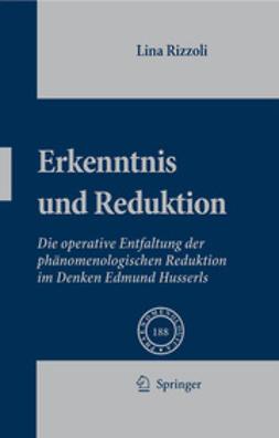 Rizzoli, Lina - Erkenntnis und Reduktion, ebook
